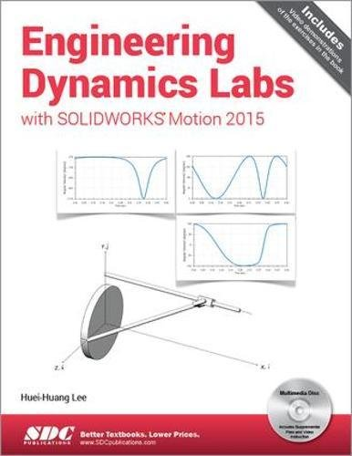 engineering-dynamics-labs-with-solidworks-motion-2015
