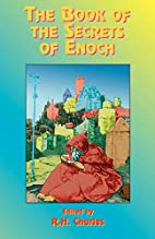 The Book of the Secrets of Enoch by R. H.…