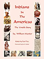 Indians in the Americas by William Marder