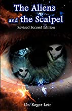The Aliens and the Scalpel : Scientific…