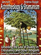 Astrotheology and Shamanism: Unveiling the…