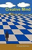 Holmes, Ernest: Creative Mind