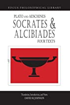 Socrates and Alcibiades: Four Texts (Focus…