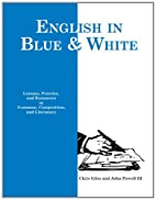 Blue and White English: Lessons, Practice,…