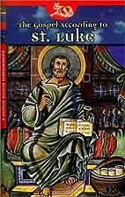 Gospel According to St. Luke-Cev by American…