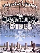 Matthew's Gospel: The Learning Bible-…
