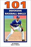 Pat McMahon: 101 Defensive Baseball Drills