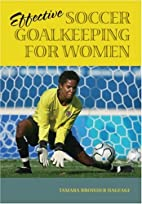 Effective Soccer Goalkeeping for Women by…