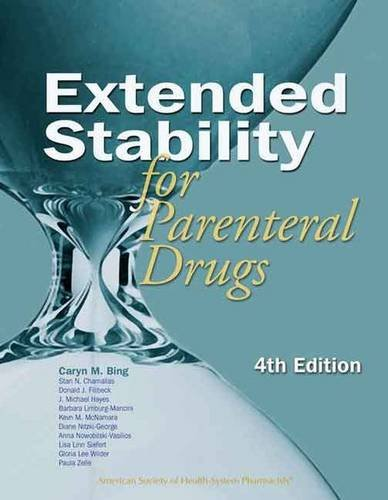 extended-stability-for-parenteral-drugs-4th-edition-extended-stability-of-parenteral-drugs