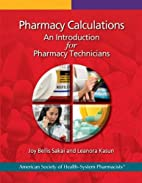 Pharmacy Calculations: An Introduction for…