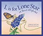 L Is for Lone Star: A Texas Alphabet…