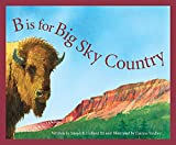 Collard, Sneed: B Is for Big Sky Country: A Montana Alphabet