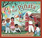 P is for Piñata: A Mexico Alphabet by Tony…