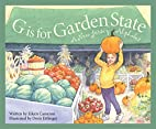 G is for Garden State: A New Jersey Alphabet…
