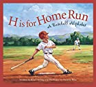 H is for Home Run: A Baseball Alphabet…