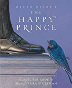 Oscar Wilde's The Happy Prince by Elissa…