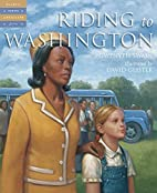 Riding to Washington (Tales of Young…