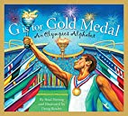 G is for Gold Medal: An Olympics Alphabet…