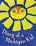 Moore, Cyd: Diary of a Michigan Kid (State Journal)