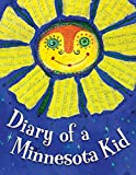 Moore, Cyd: Diary of a Minnesota Kid (State Journal)