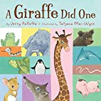 A Giraffe Did One by Jerry Pallotta