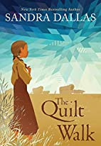 The Quilt Walk by Sandra Dallas