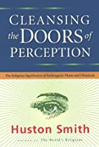 Cleansing the Doors of Perception: The…
