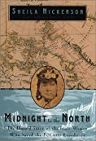 Midnight to the North: The Inuit Woman Who…