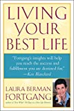 Fortgang, Laura Berman: Living Your Best Life: Discover Your Life's Blueprint for Success