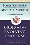 Redfield, James: God and the Evolving Universe: The Next Step in Personal Evolution