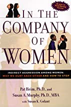 In the Company of Women: Indirect Aggression…