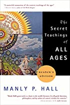 The Secret Teachings of All Ages…
