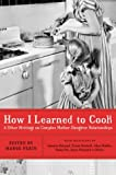 Perin, Margo: How I Learned to Cook