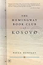 The Hemingway Book Club of Kosovo by Paula…