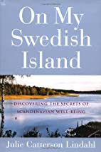 On My Swedish Island: Discovering the…
