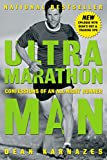 Karnazes, Dean: Ultramarathon Man: Confessions of an All-Night Runner