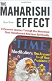 Gilpin, Geoff: The Maharishi Effect: A Personal Journey Through the Movement That Transformed American Spirituality