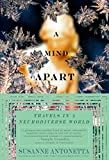 Antonetta, Susanne: A Mind Apart: Travels in a Neurodiverse World