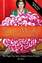 Princess Masako: Prisoner of the…