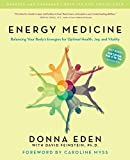 Donna Eden: Energy Medicine: Balancing Your Body's Energies for Optimal Health, Joy, and Vitality