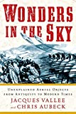 Jacques Vallee: Wonders in the Sky: Unexplained Aerial Objects from Antiquity to Modern Times