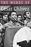 Hammerback, John C.: The Words of Cesar Chavez