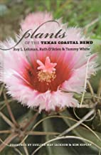 Plants Of The Texas Coastal Bend (Gulf Coast…