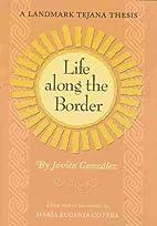 Life Along the Border: A Landmark Tejana…