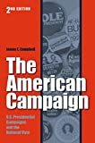 Campbell, James E.: The American Campaign: U.S. Preisdential Campaigns and the National Vote