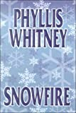 Whitney, Phyllis A.: Snowfire