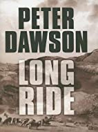 Long Ride by Peter Dawson