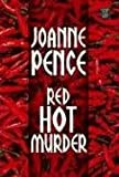 Pence, Joanne: Red Hot Murder (Center Point Premier Mystery (Large Print))