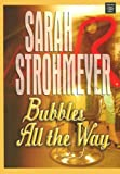 Strohmeyer, Sarah: Bubbles All the Way