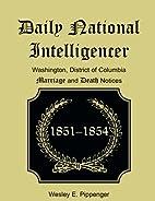 Daily National Intelligencer, Washington,…